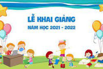 KHAI GIẢNG ONLINE NĂM HỌC 2021-2022