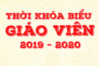 Thời khóa biểu trả bài kiểm tra học kỳ II năm học 2019-2020